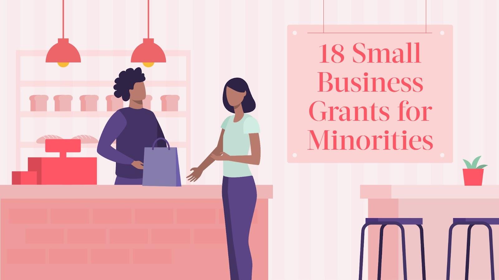 18 Small Business Grants for Minorities