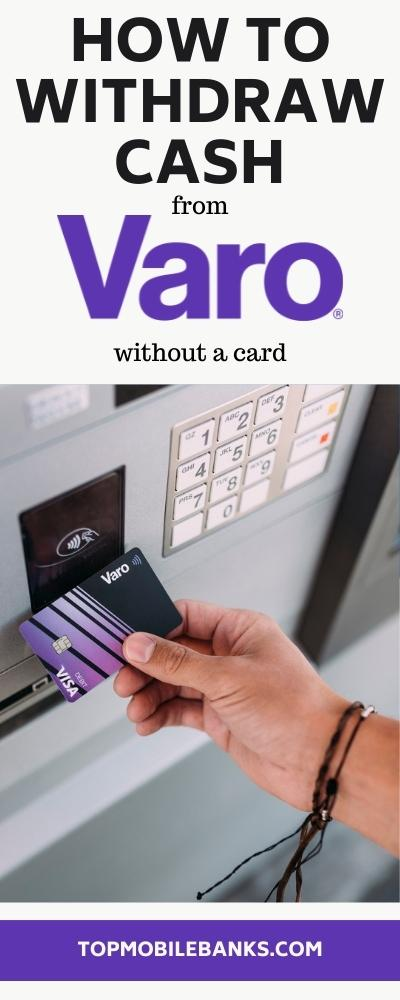 how to withdraw money from Varo without a card