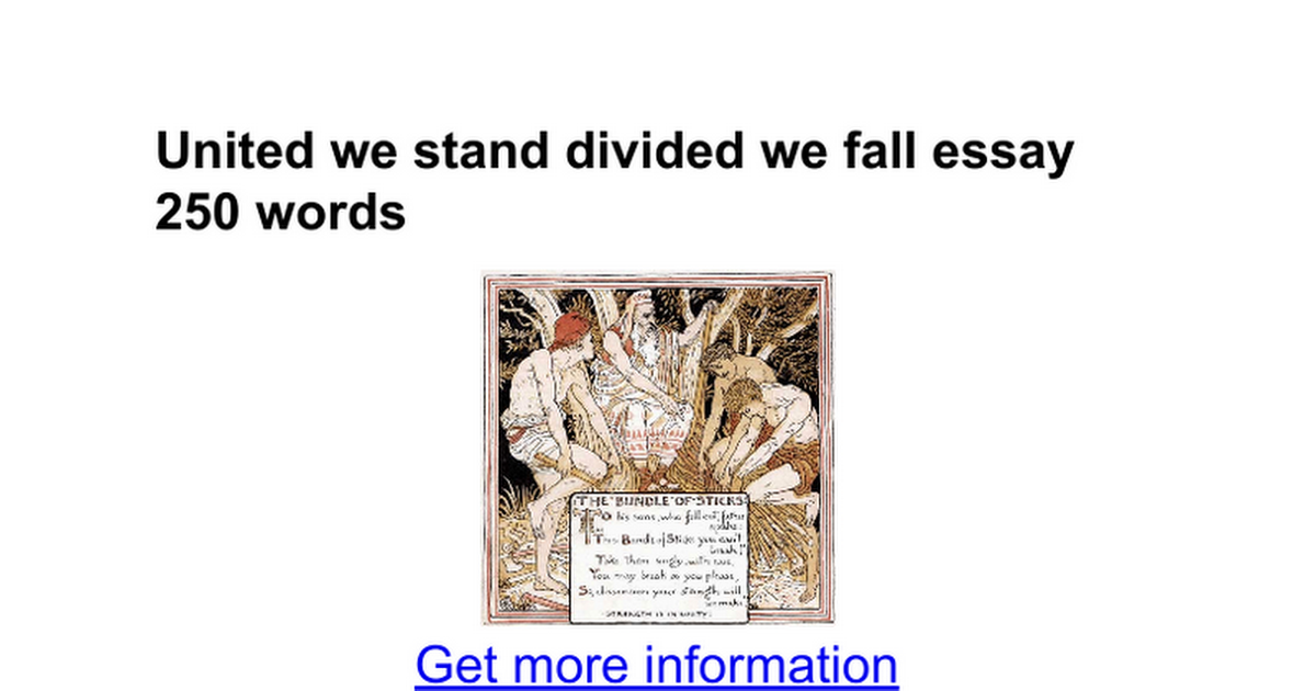 united we stand divided we fall essay words google docs