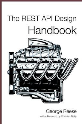 L521 Book] PDF Ebook The REST API Design Handbook By George Reese