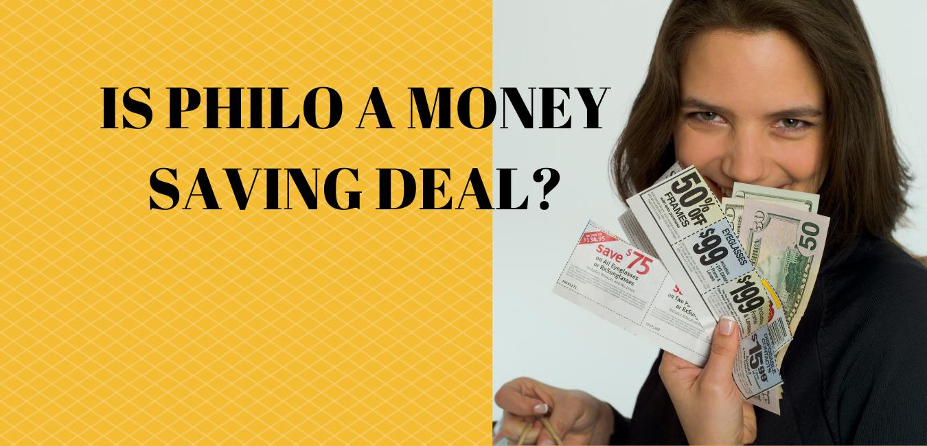 Philo A Money Saving Deal