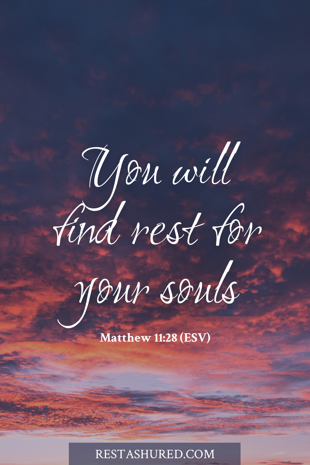 Matthew 11:28 - Take my yoke upon you, and learn from me, for I am gentle and lowly in heart, and you will find rest for your souls. For my yoke is easy, and my burden is light.