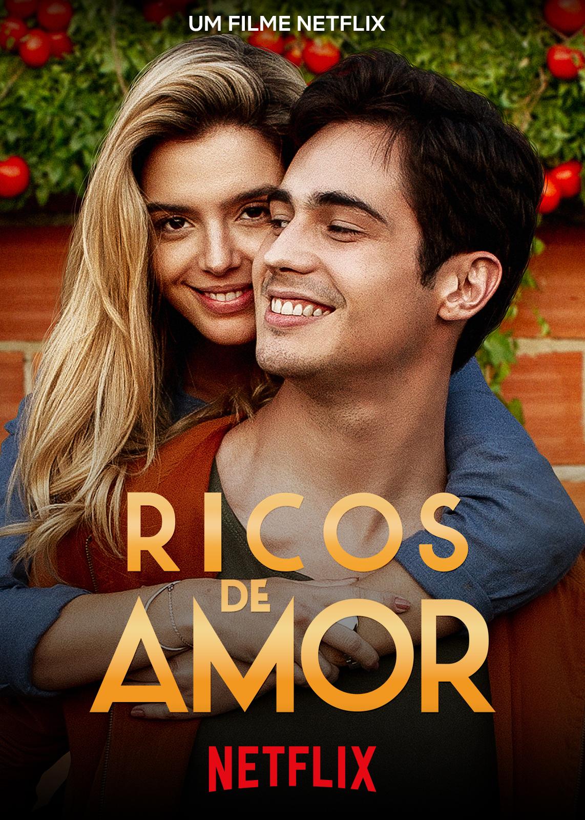 About Netflix Protagonizada Por Giovanna Lancellotti Y Danilo Mesquita Ricos De Amor Ya Tiene Un Tráiler Oficial Y Arte Gráfico