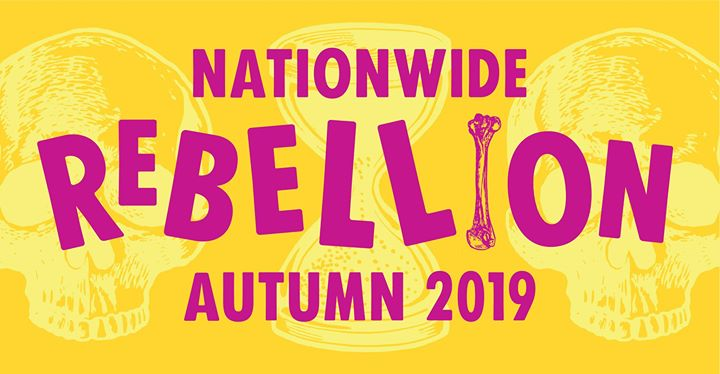 Nationwide Rebellion - Autumn 2019