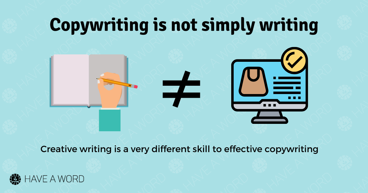 Copywriting is not simply writing