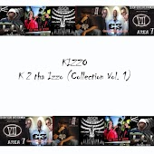 K 2 tha Izzo (Collection Vol. 1)