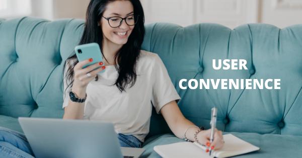 User convenience