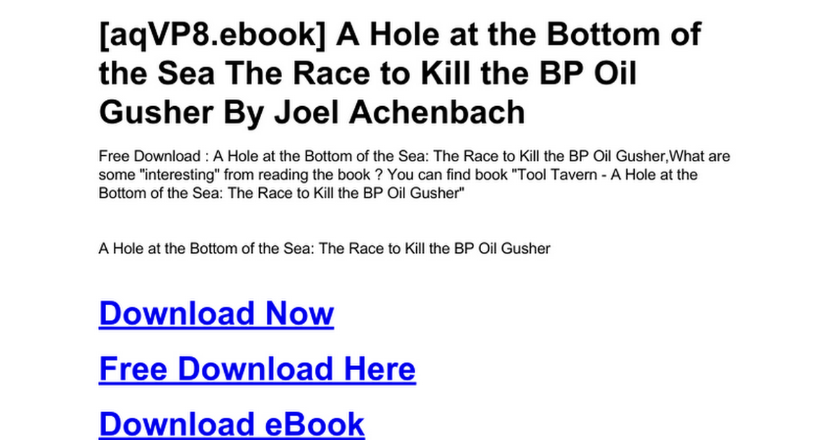 a-hole-at-the-bottom-of-the-sea-the-race-to-kill-the-bp-oil-gusher ...