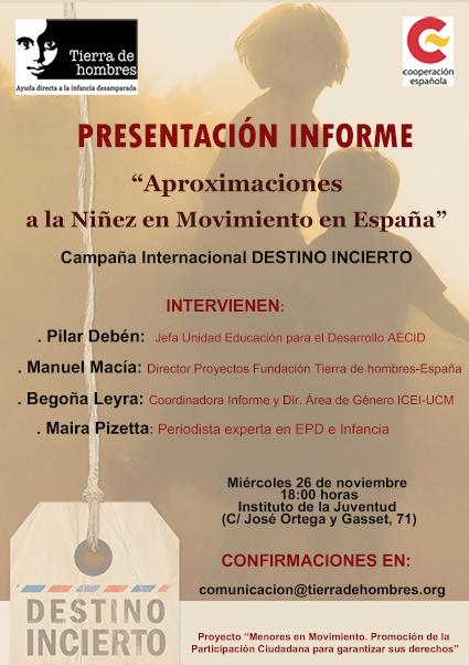 """Presentación Informe """"Aproximaciones a la Niñez en Movimiento en España"""""""