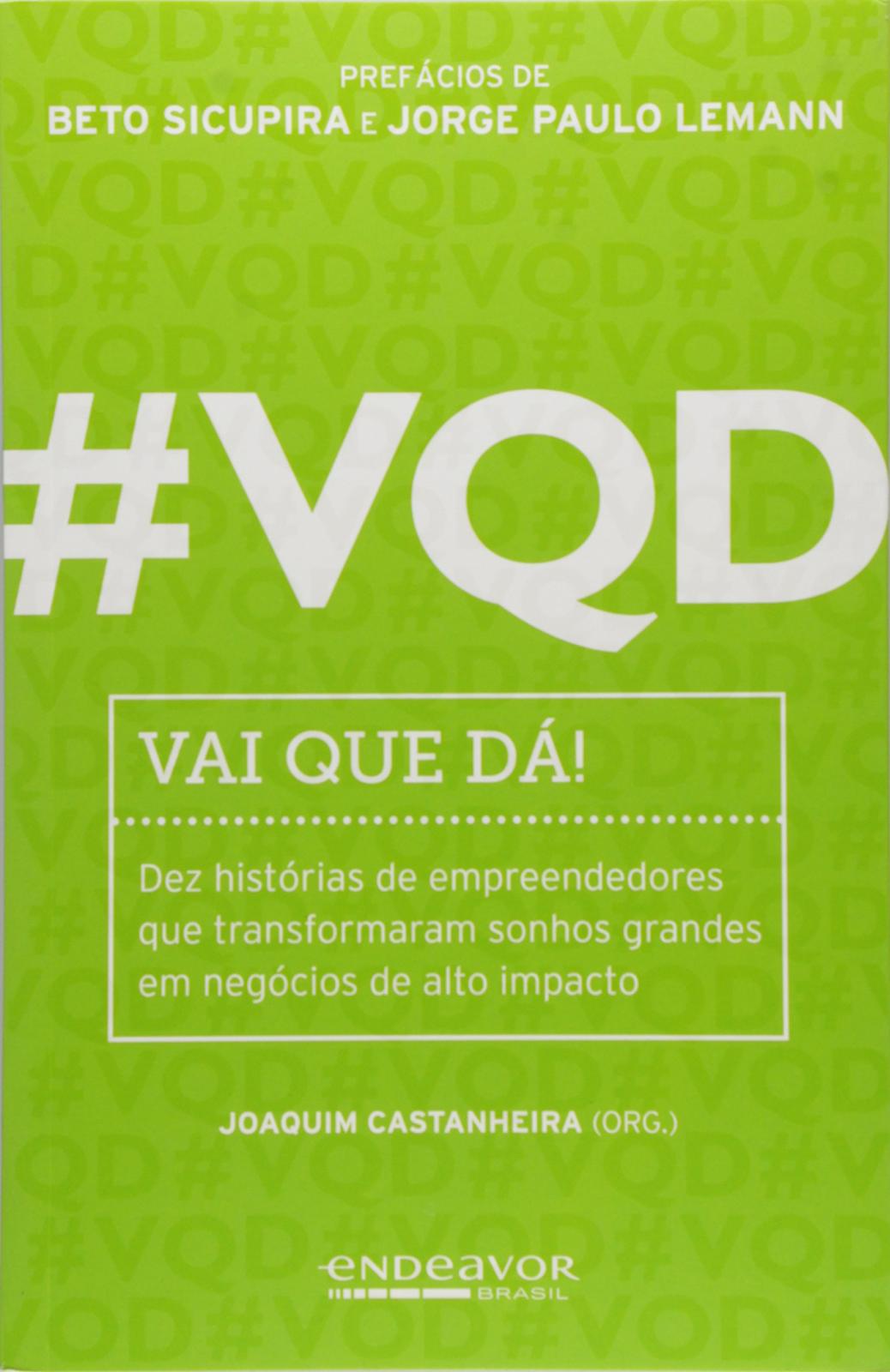 """Capa do Livro """"#VQD: Vai Que Dá"""""""