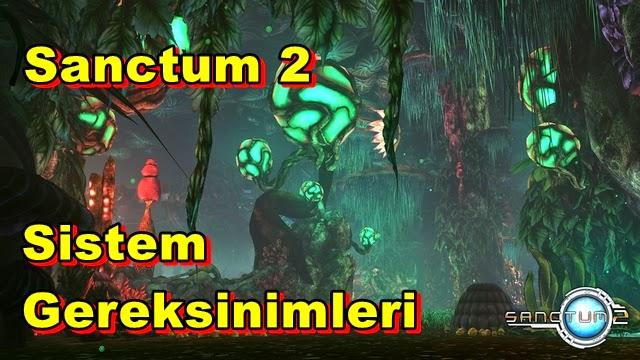 Sanctum 2 PC Sistem Gereksinimleri