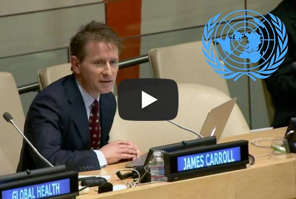 Presentation by James Carroll at United Nations Headquarters to the Global Health Impact Forum