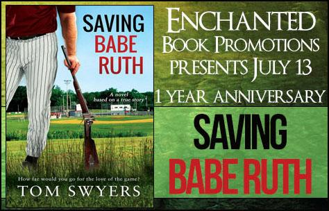 D:\Documents\Enchanted Book Promotions\Book Tours\Upcoming Tours\Saving Babe Ruth\anniversarysavingbaberuth.jpg