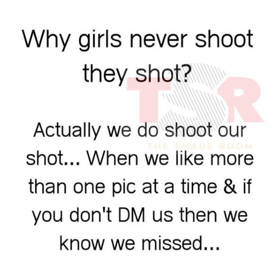 Sorry Ladies, Liking IG Photos is not Shooting Your Shot. This Is.