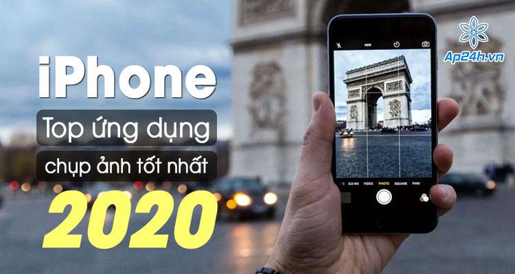 Top ứng dụng chụp ảnh cho iPhone 2020