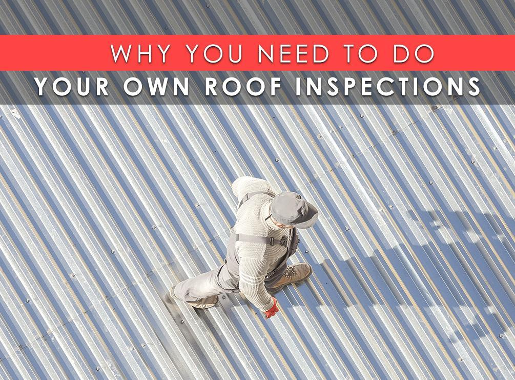 Why You Need To Do Your Own Roof Inspections Krech Exteriors
