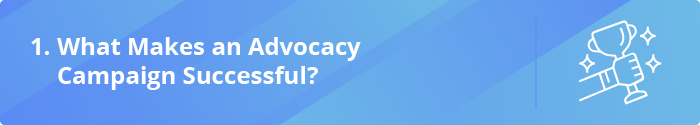 Learn what makes these advocacy examples effective in creating change.