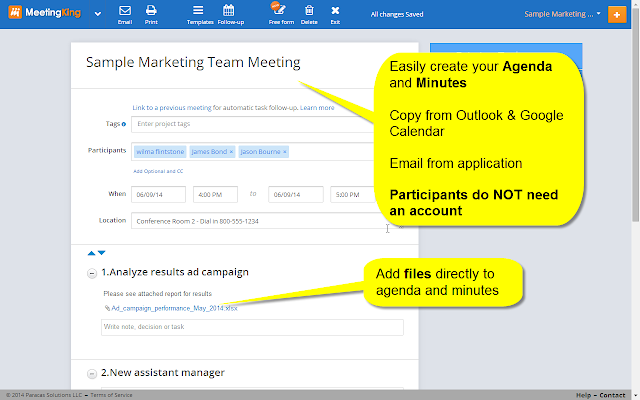More effective meetings, with less effort. Agenda - Minutes - Tasks