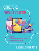 Chart a New Course by Rachelle Dene Poth