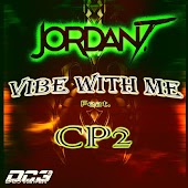Vibe With Me (feat. Cp2)