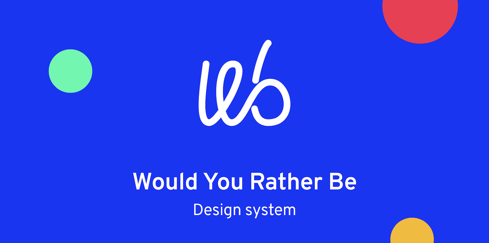 Our design system