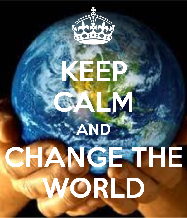 http://3vxsjq3roj103wlhf71jhh7t.wpengine.netdna-cdn.com/wp-content/uploads/2015/02/keep-calm-and-change-the-world-72.png