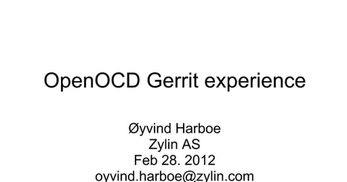 OpenOCD Gerrit experience - Google Slides