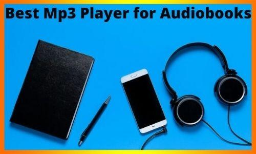 Best Mp3 Player for Audiobooks.jpg