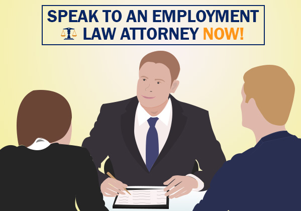 talk to an employment lawyer