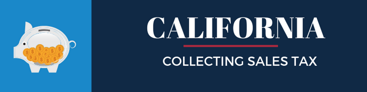 Collecting Sales Tax in California