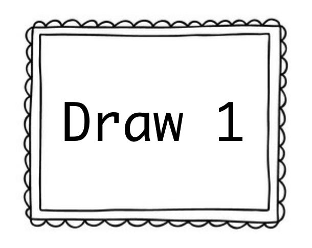 Draw 1