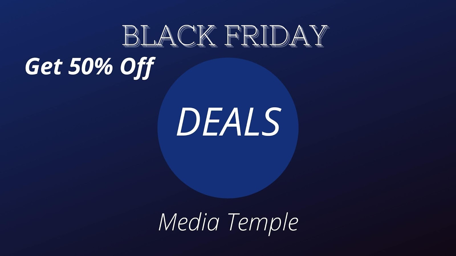 Media Temple: GET 50% Off