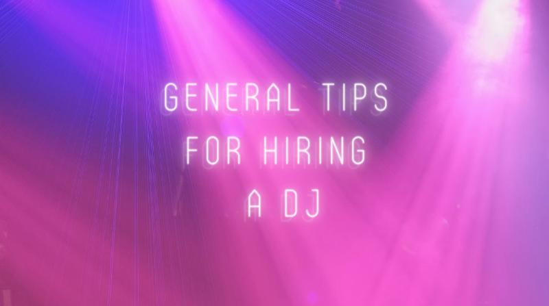 13 General DJ Hiring Guidance Tips