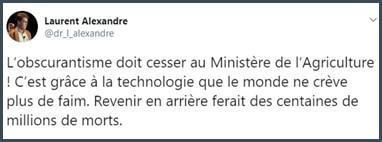 Laurent Alexandre L'obscurantisme doit cesser au ministère de l'Agriculture