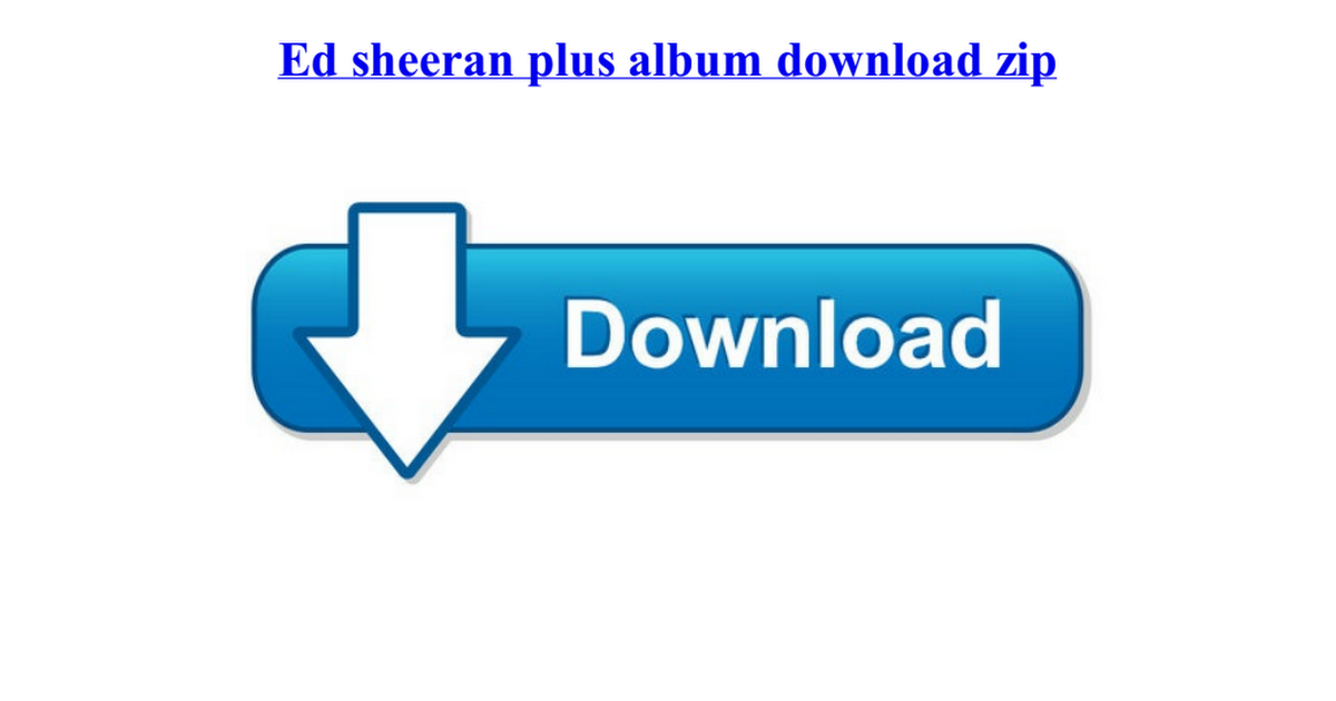ed sheeran download album plus