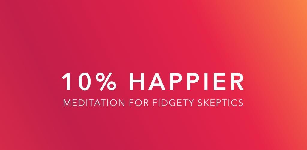 10% happier - finest meditation apps