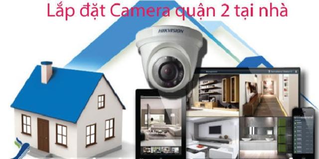 Bí quyết lắp đặt camera quận 2 tại nhà bạn nên biết
