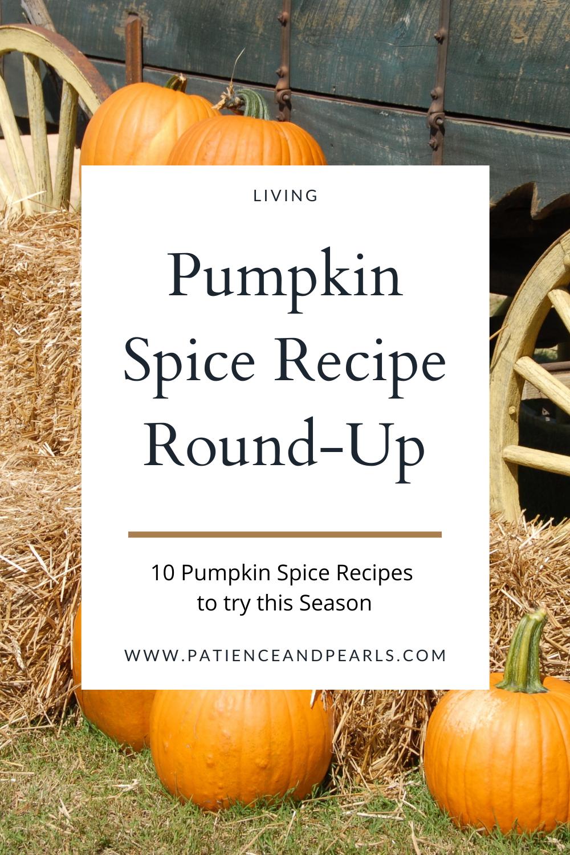 Pumpkin Spice Recipe Round-Up