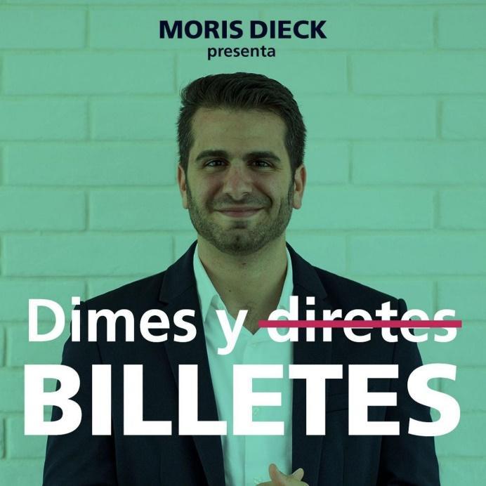 Dimes y Billetes (pódcast) - Moris Dieck | Listen Notes