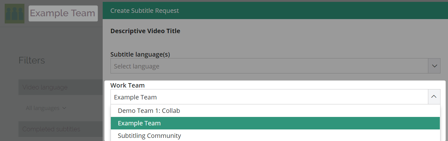 Create subtitle request dialog box showing the default work team as the source team where you added your videos
