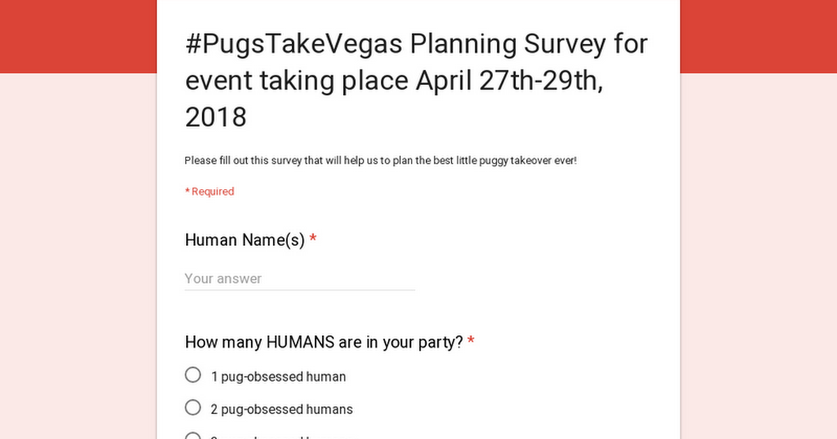 #PugsTakeVegas Planning Survey for event taking place April 27th-29th, 2018