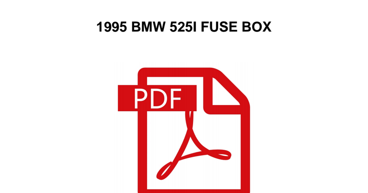 man-136\1995-bmw-525i-fuse-box.pdf - Google Drive on ducati 999 fuse box, lotus elise fuse box, maserati fuse box, opel gt fuse box, alfa romeo fuse box, kawasaki fuse box, isuzu fuse box, sterling fuse box, mustang 5.0 fuse box, geo fuse box, saturn fuse box, porsche fuse box, oldsmobile fuse box, infiniti fuse box, passat fuse box, 280z fuse box, e36 m3 fuse box, 08 cobalt fuse box, john deere fuse box, brz fuse box,