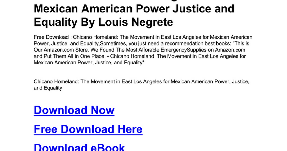 Chicano the history of the mexican american civil rights movement chicano homeland the movement in east los angeles for mexican chicano homeland the movement in east fandeluxe Choice Image