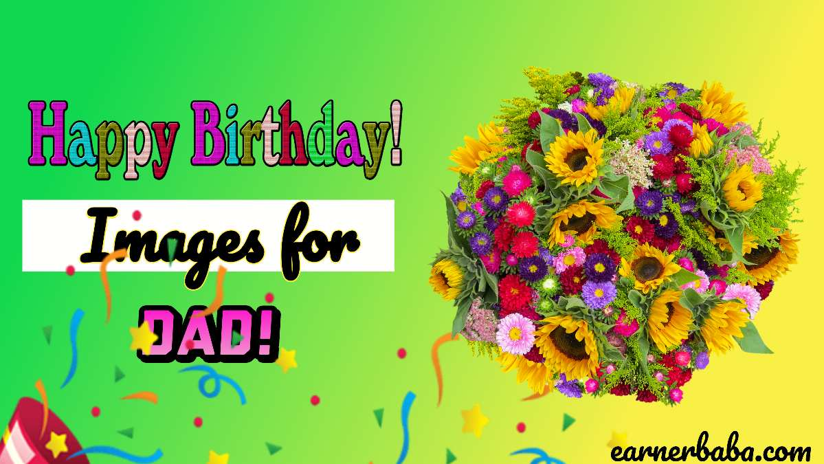 Happy Birthday Images For dad,wishes and Quotes