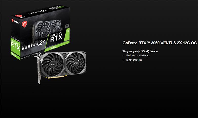 VGA MSI GeForce RTX 3060 VENTUS 2X 12G OC | Bộ nhớ VRAM chuẩn GDDR6