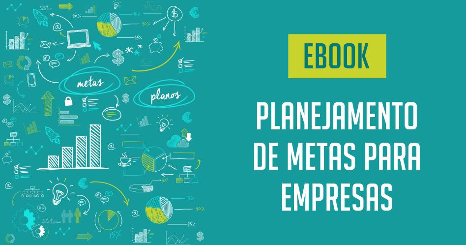 Ebook Planejamento de Metas para Empresas