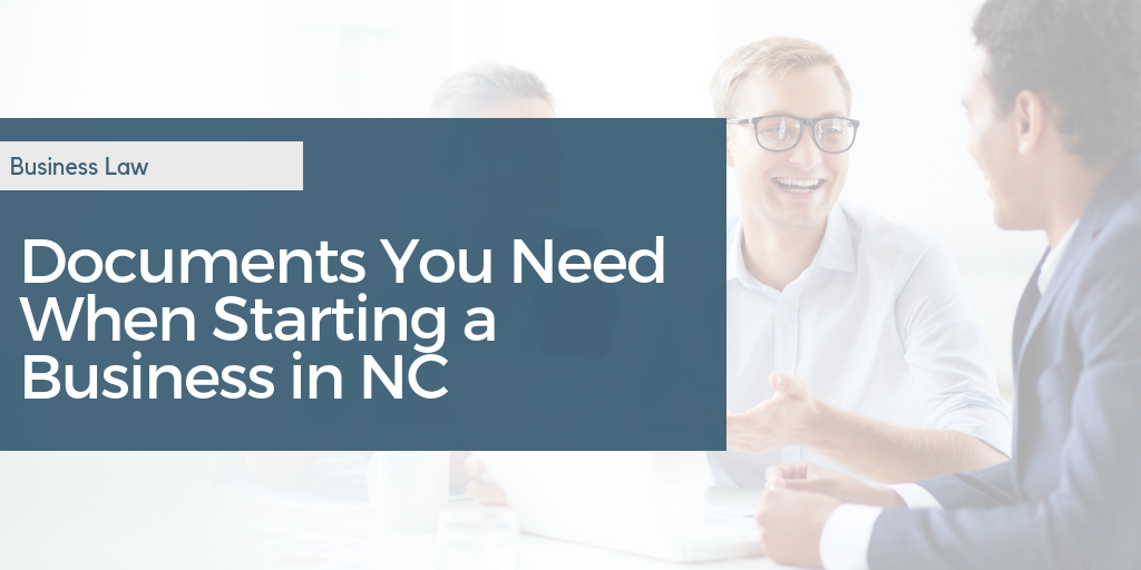 documents you need when starting a business in NC