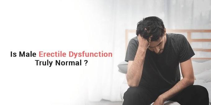 Is male erectile dysfunction truly normal?