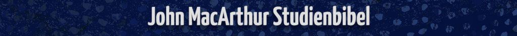 John MacArthur Studienbibel