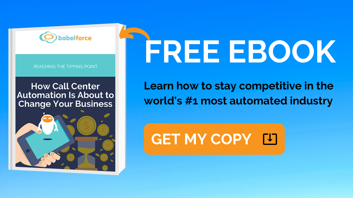 Download your Ebook and see how call center automation can change your business